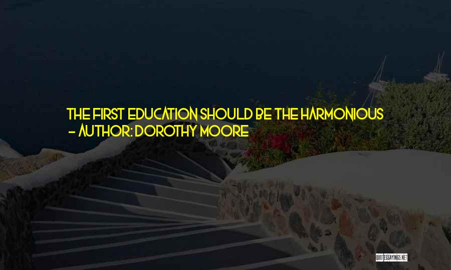 Dorothy Moore Quotes 1520169