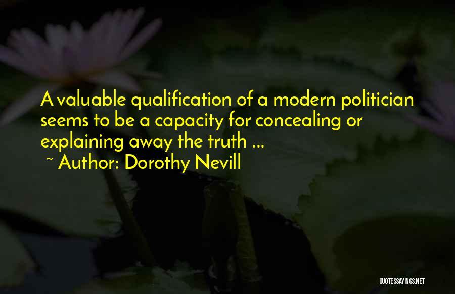 Dorothy Nevill Quotes 1217297