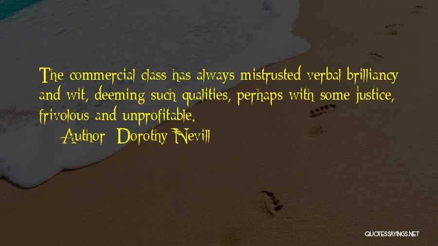 Dorothy Nevill Quotes 2215953