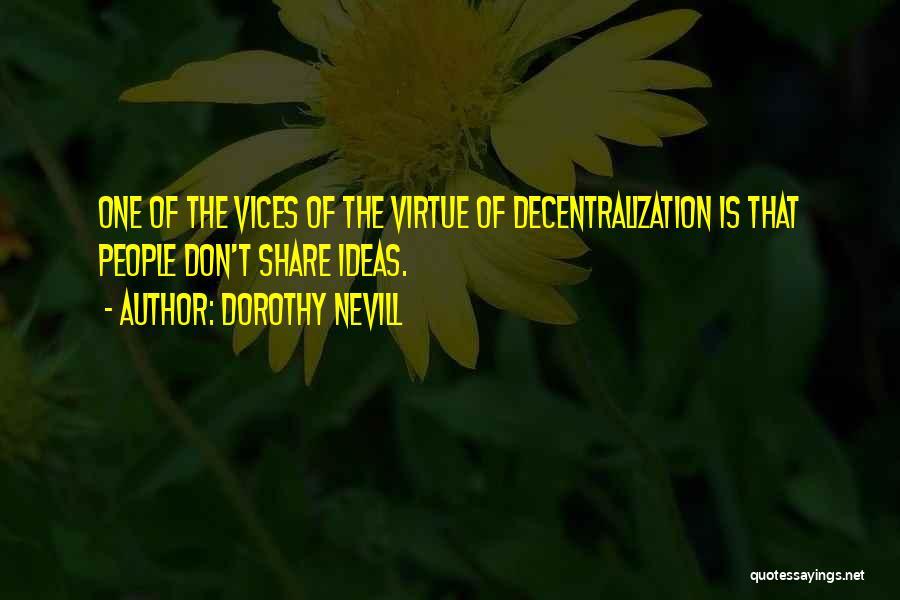 Dorothy Nevill Quotes 78561