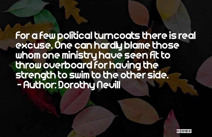 Dorothy Nevill Quotes 956194