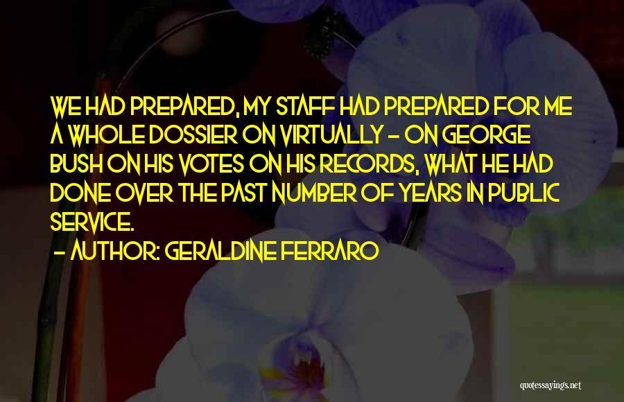 Dossier Quotes By Geraldine Ferraro