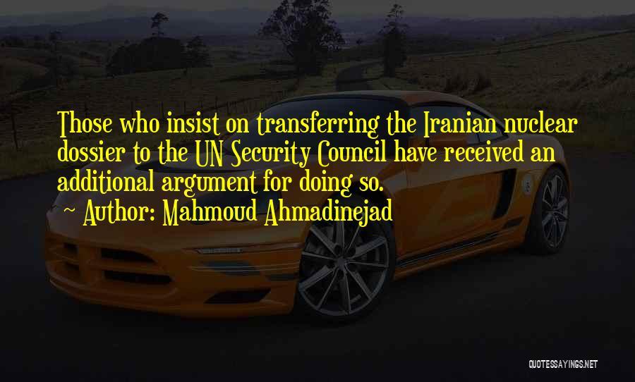 Dossier Quotes By Mahmoud Ahmadinejad