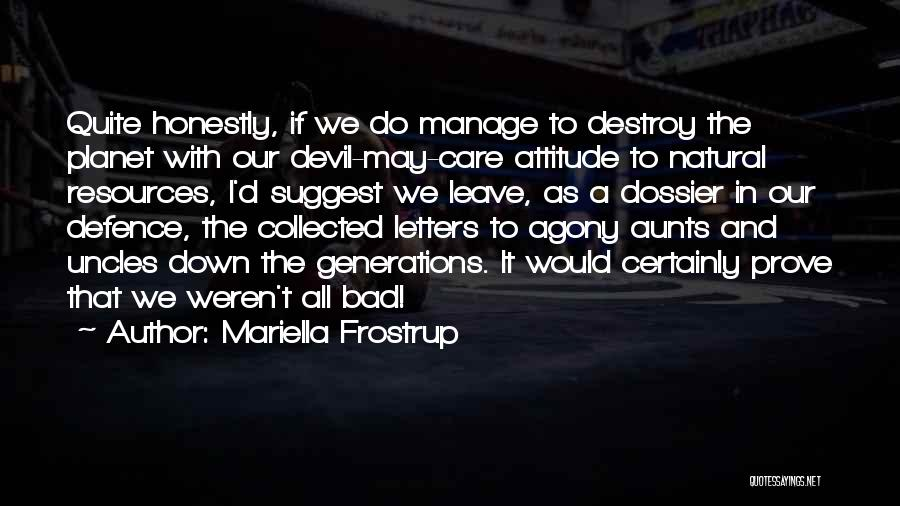 Dossier Quotes By Mariella Frostrup