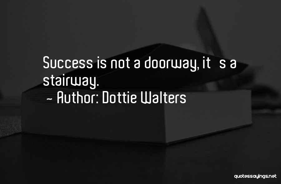 Dottie Walters Quotes 1078194