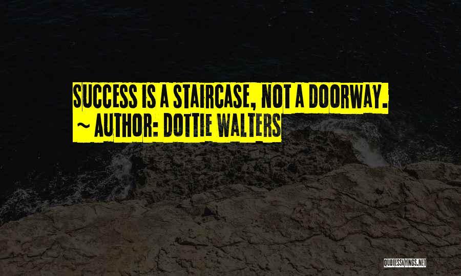 Dottie Walters Quotes 1535697