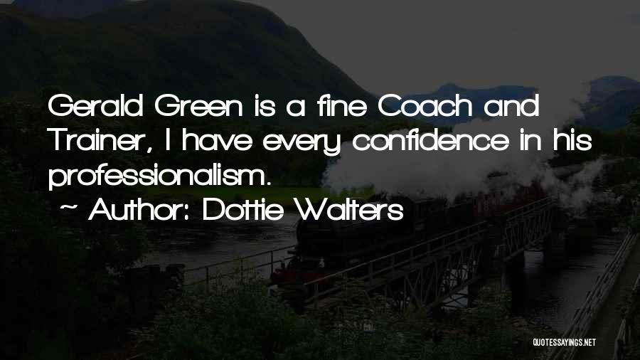 Dottie Walters Quotes 1889718