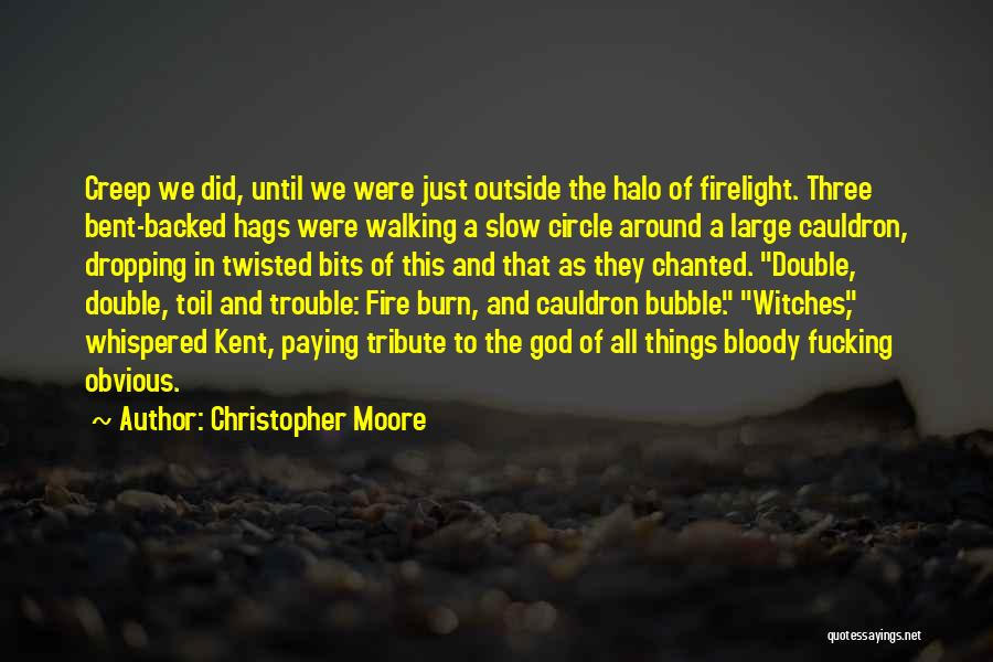 Double Double Toil And Trouble Quotes By Christopher Moore