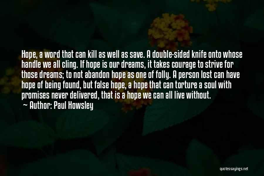 Double Sided Quotes By Paul Howsley