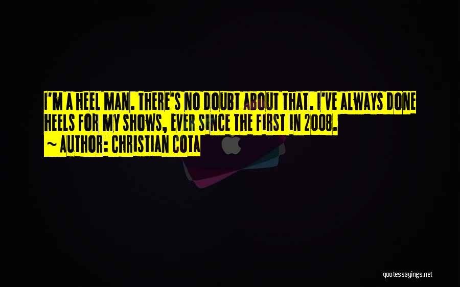 Doubt 2008 Quotes By Christian Cota