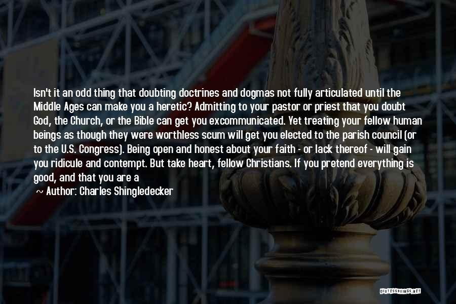 Doubting God Quotes By Charles Shingledecker