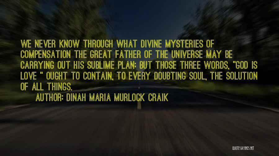 Doubting God Quotes By Dinah Maria Murlock Craik