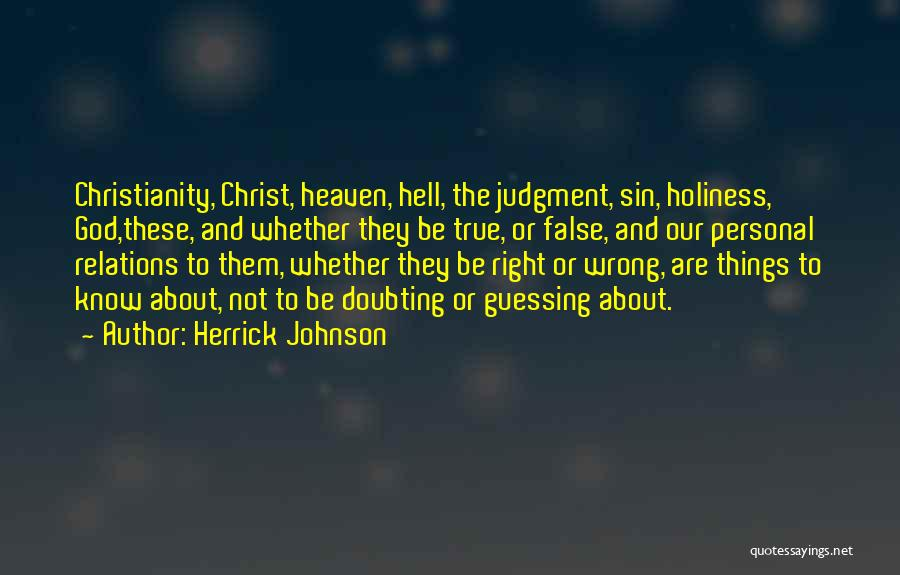 Doubting God Quotes By Herrick Johnson