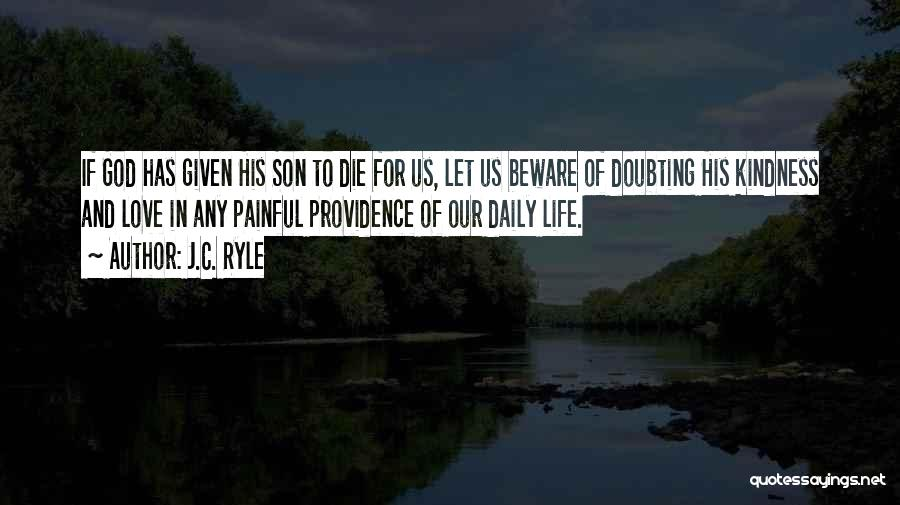 Doubting God Quotes By J.C. Ryle