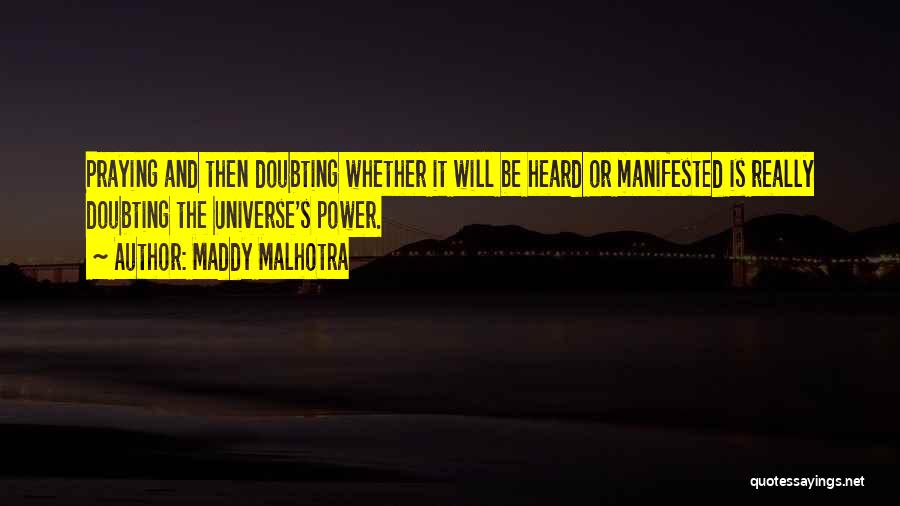 Doubting God Quotes By Maddy Malhotra