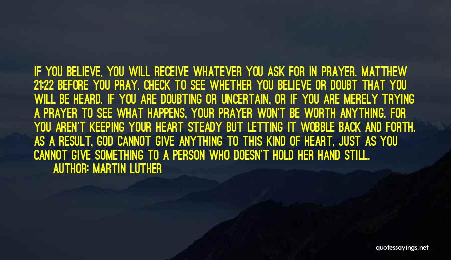 Doubting God Quotes By Martin Luther