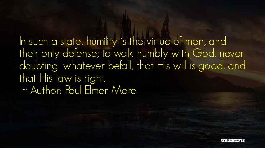 Doubting God Quotes By Paul Elmer More