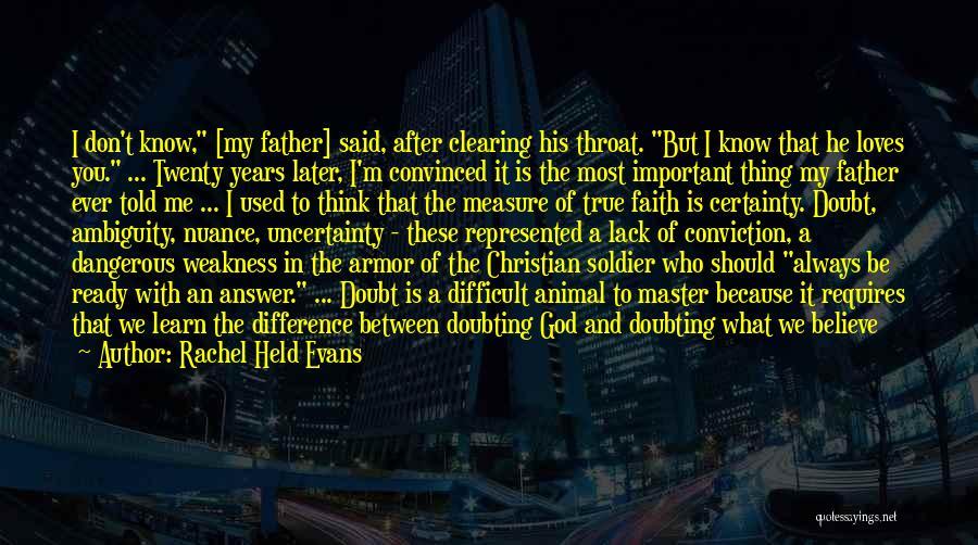 Doubting God Quotes By Rachel Held Evans