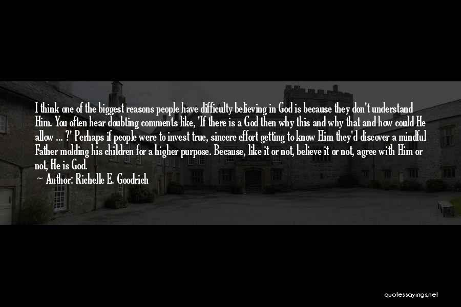 Doubting God Quotes By Richelle E. Goodrich