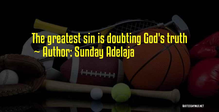 Doubting God Quotes By Sunday Adelaja