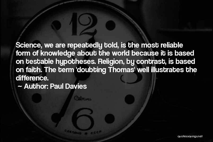 Doubting Thomas Quotes By Paul Davies