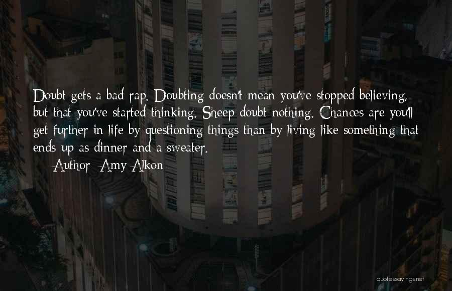 Doubting Us Quotes By Amy Alkon