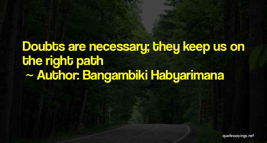 Doubting Us Quotes By Bangambiki Habyarimana