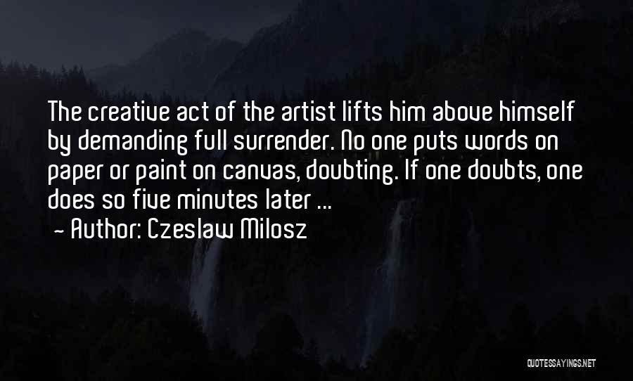 Doubting Us Quotes By Czeslaw Milosz