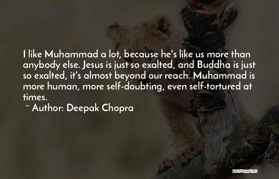Doubting Us Quotes By Deepak Chopra