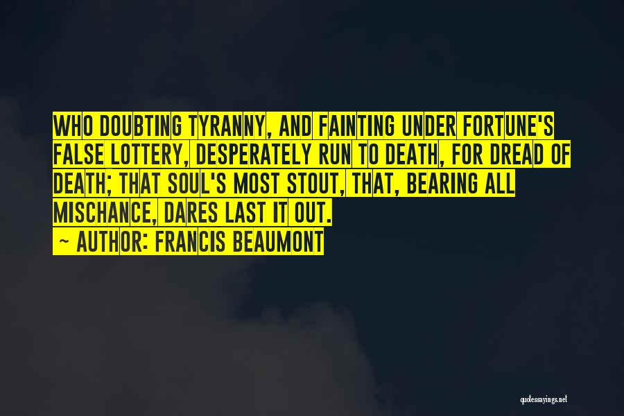 Doubting Us Quotes By Francis Beaumont