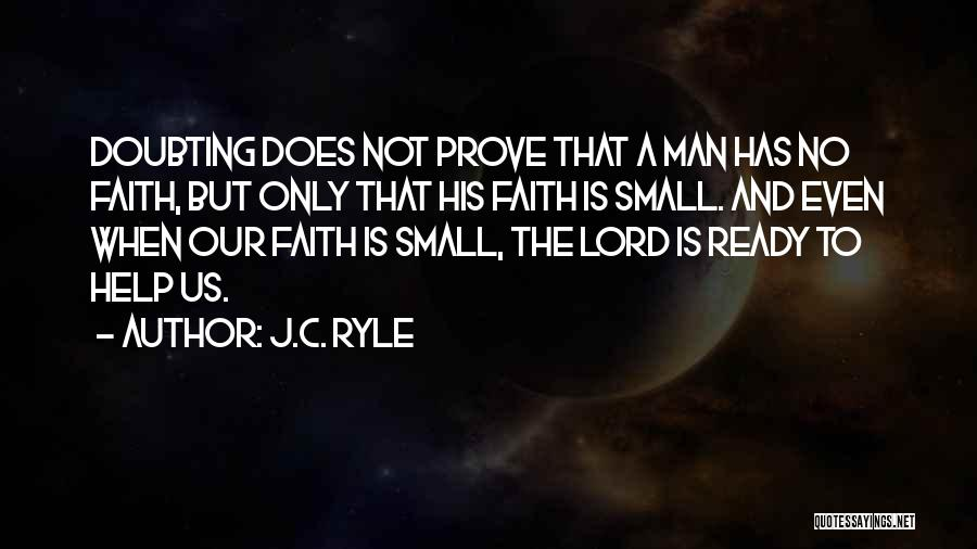 Doubting Us Quotes By J.C. Ryle