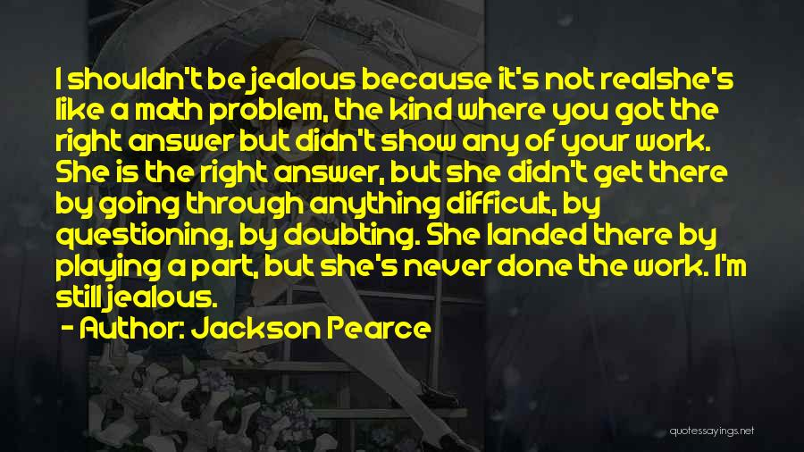 Doubting Us Quotes By Jackson Pearce