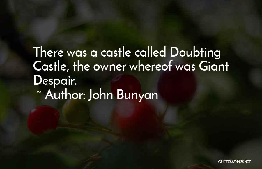 Doubting Us Quotes By John Bunyan