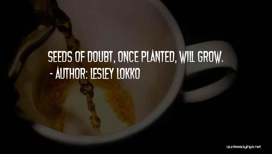 Doubting Us Quotes By Lesley Lokko