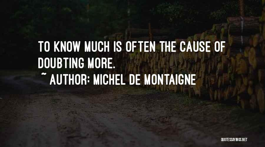Doubting Us Quotes By Michel De Montaigne