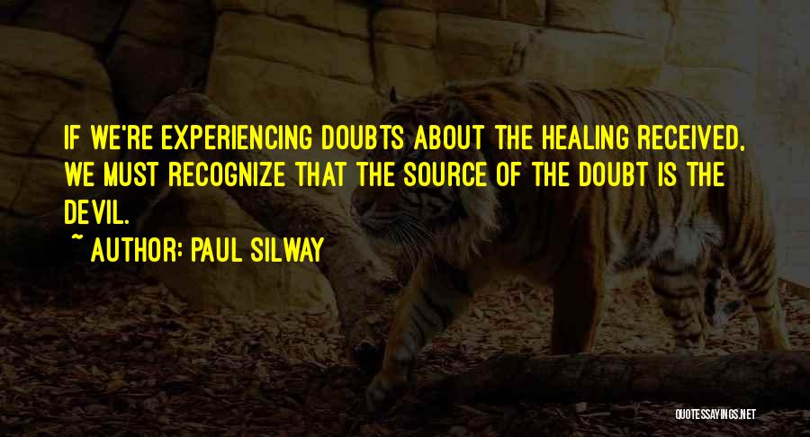 Doubting Us Quotes By Paul Silway
