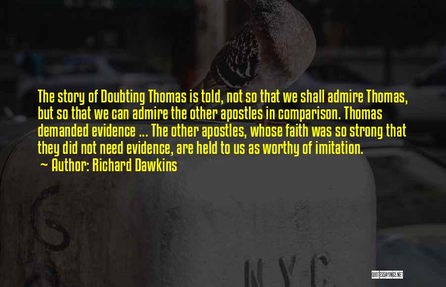 Doubting Us Quotes By Richard Dawkins
