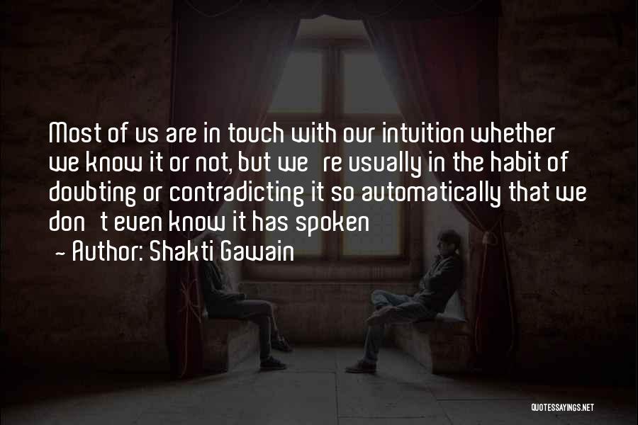Doubting Us Quotes By Shakti Gawain