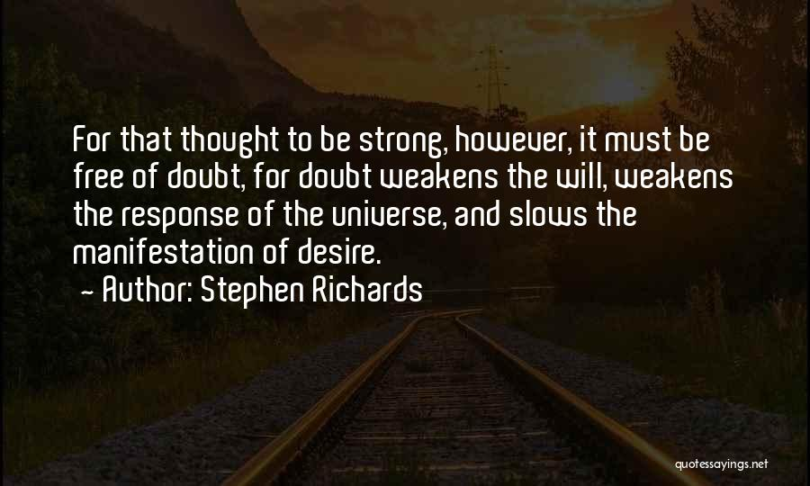 Doubting Us Quotes By Stephen Richards
