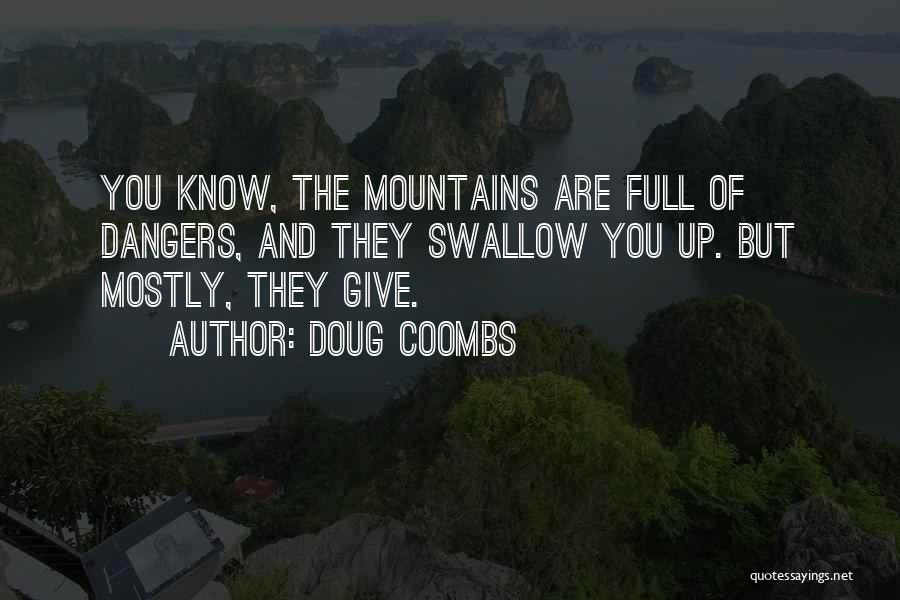 Doug Coombs Quotes 1620975