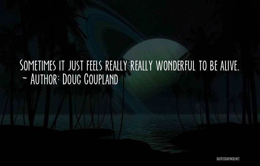 Doug Coupland Quotes 2101785