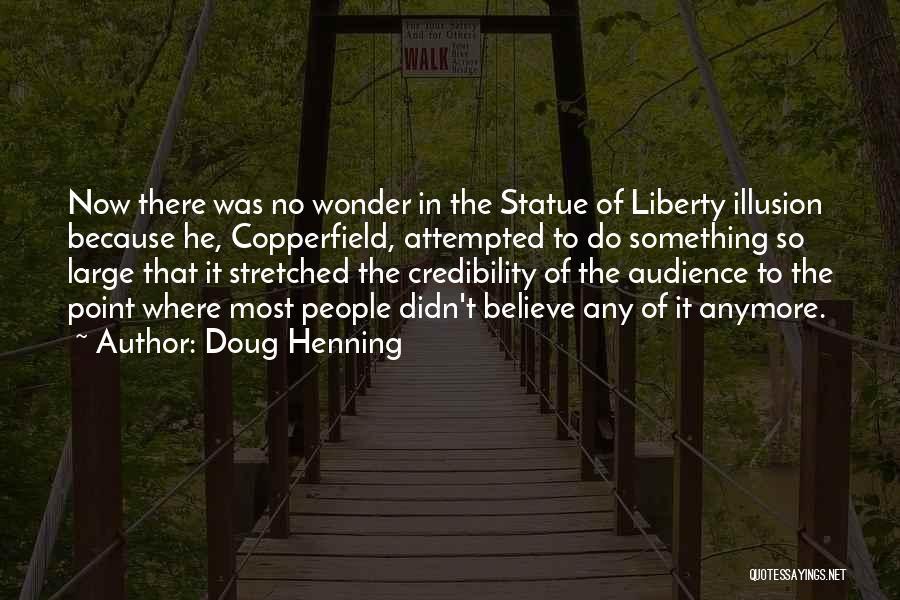 Doug Henning Quotes 169576