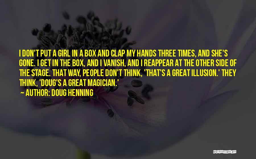Doug Henning Quotes 2085671