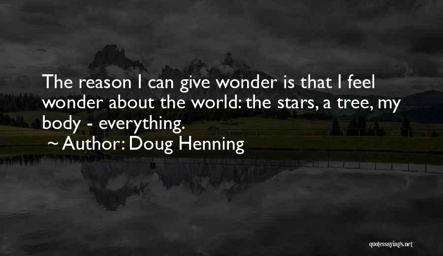Doug Henning Quotes 426662