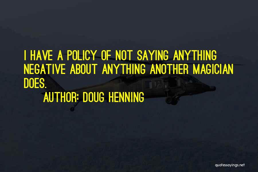 Doug Henning Quotes 504635