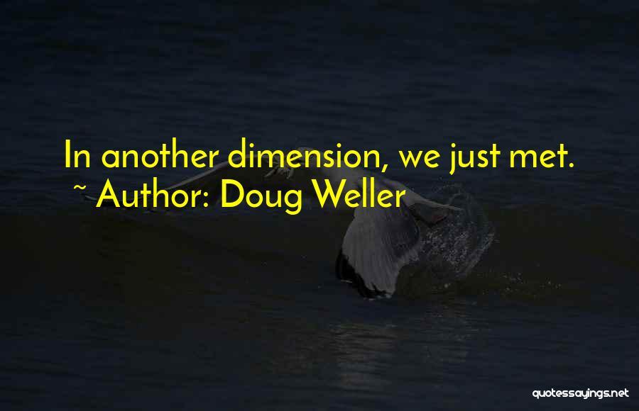 Doug Weller Quotes 2123764