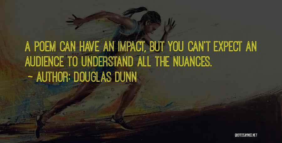 Douglas Dunn Quotes 1030798
