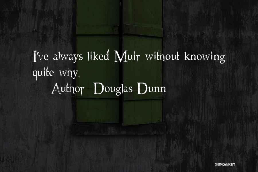 Douglas Dunn Quotes 1203343