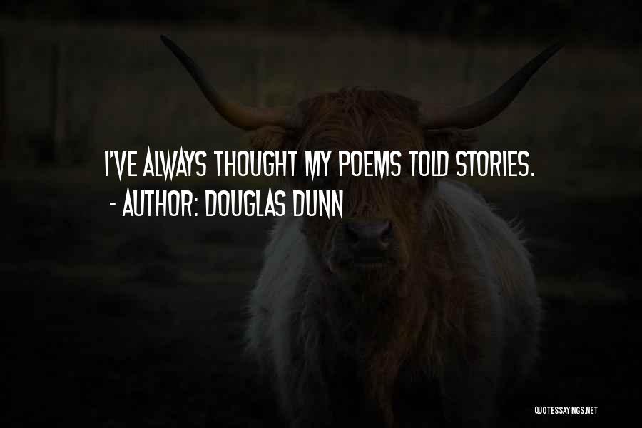 Douglas Dunn Quotes 1920067