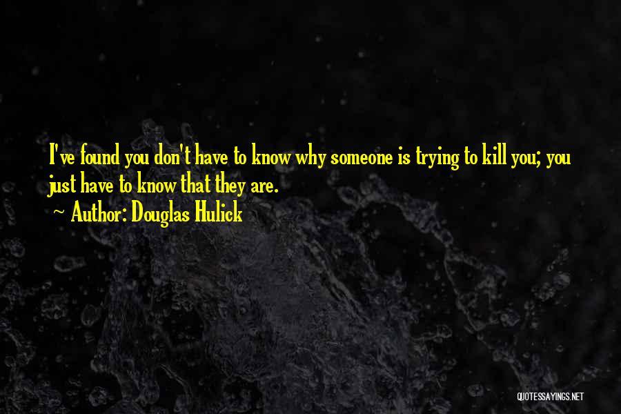 Douglas Hulick Quotes 1720149